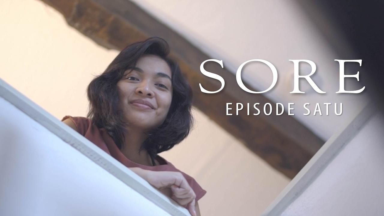 film pendek sore episode satu